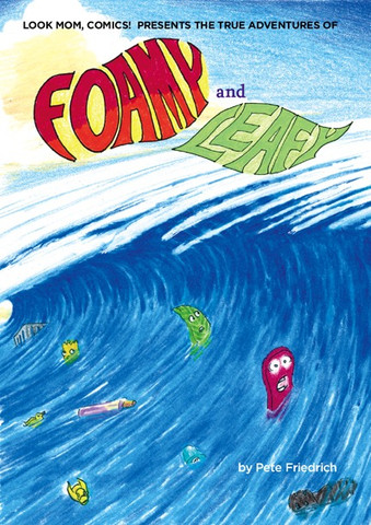Go on a Journey with The True Adventures of Foamy and Leafy