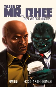 TALES OF MR. RHEE: Those Who Fight Monsters is on Comixology!