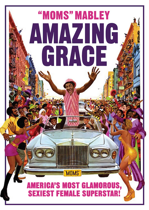 IN PRAISE OF BOLDER WOMEN - Moms Mabley in 1974's Amazing Grace