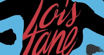 Gwenda Bond Interview and Lois Lane Double Down Giveaway!