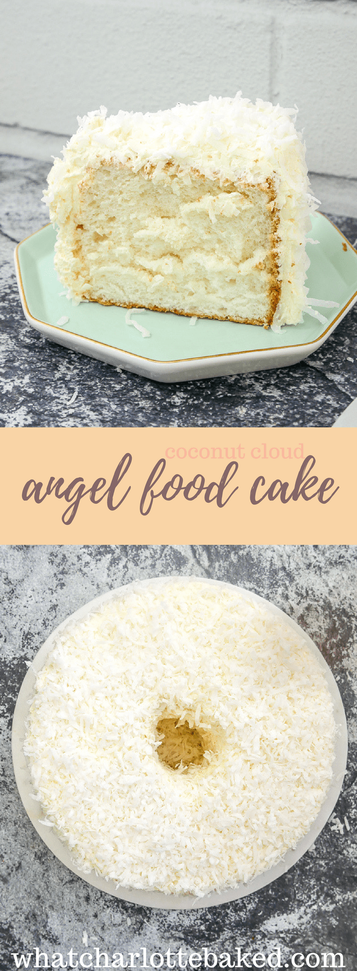 Coconut Angel Food Cake recipe | What Charlotte Baked