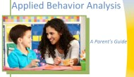 Applied Behavior Analysis: A Parent's Guide