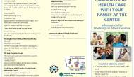 Your Child's Medical Home – Health Care with Your Family at the Center