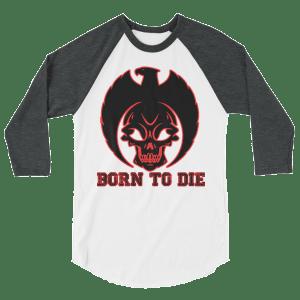 Born To Die Long-Sleeve Shirt