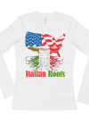 Ladies' American Grown With Italian Roots Long Sleeve T-Shirt