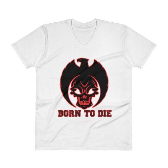 BORN TO DIE V-Neck T-Shirt