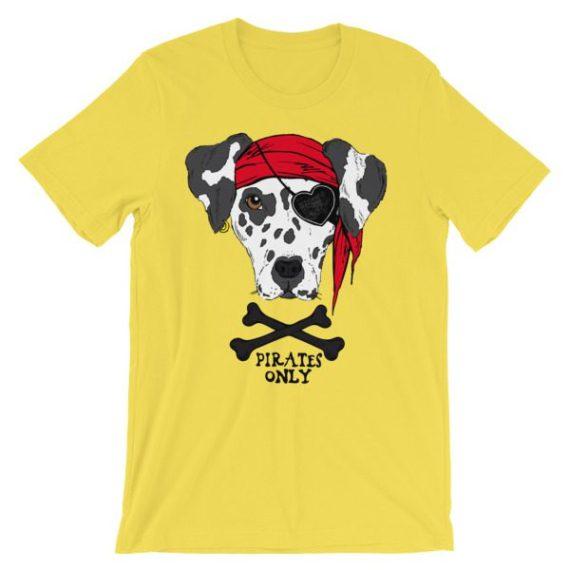 Unisex Pirates Only Dog short sleeve t-shirt