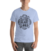 Be Strong and Waite The Lord Short Sleeve Unisex T-Shirt