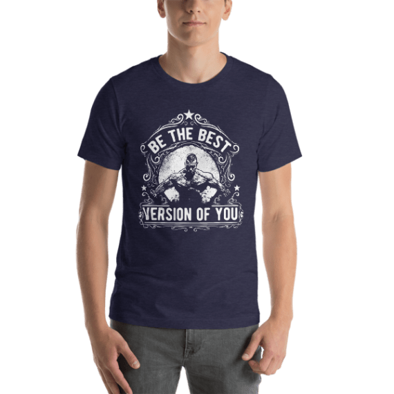 Be The Best Version Of You Short Sleeve Unisex T-Shirt