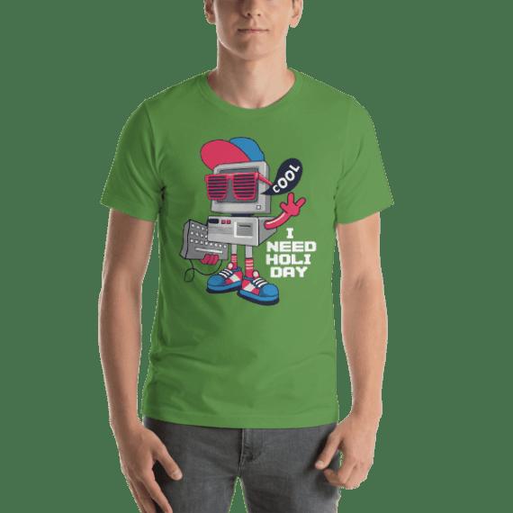 I Need a Holiday Short Sleeve Unisex T-Shirt