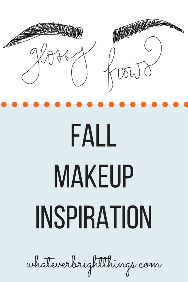 Need some Fall Makeup Inspiration? How about upping your brow game with glossy brows! Read more on Whatever Bright Things
