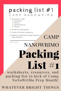 Camp NaNoWriMo Packing Lists
