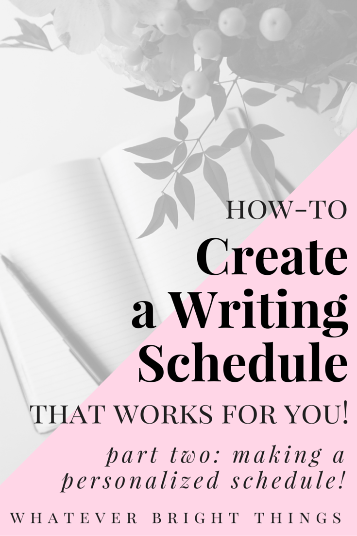 In Part Two of How-To Create a Writing Schedule that Works for You, I walk you through how to make a schedule that suits your needs, what inspires you, and what tires you out. There's also two free printables to go along with it! Check it out if you want to make a personalized writing schedule!