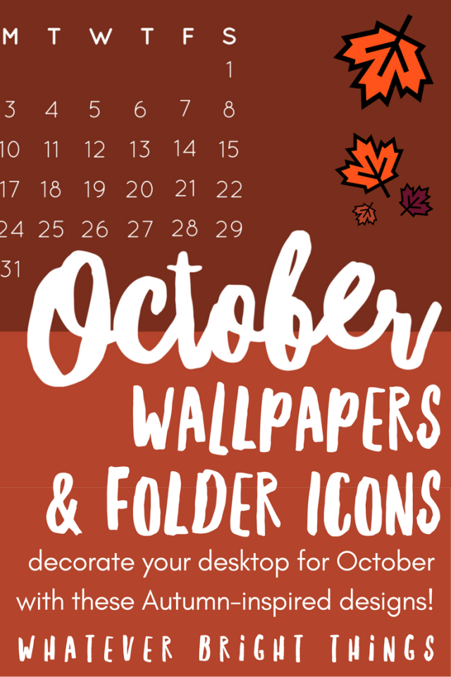 Decorate your Desktop with these free October Wallpapers & Folder Icons! Including bright autumnal colors and inspirational quotes, you're going to fall for these designs!