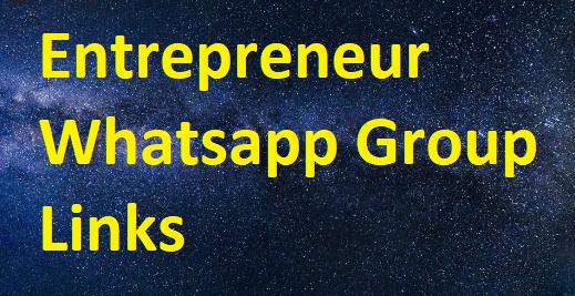Entrepreneur Whatsapp Group Links