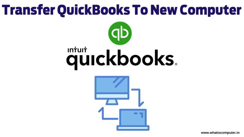how to transfer quickbooks from one computer to another