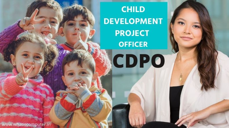 How to be CDPO_ – What is Qualification for CDPO, Syllabus, and Salary, CHILD DEVELOPMENT PROJECT OFFICER
