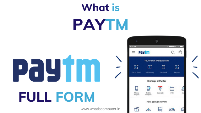 What is Paytm? - Paytm Full Form, All Information Related to Paytm