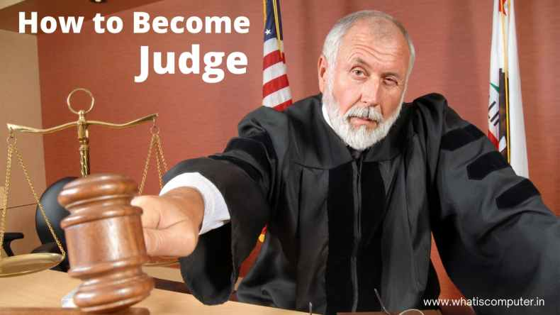 How to Become a Judge: Information About Becoming a District, Civil Court Judge, Court Magistrate.