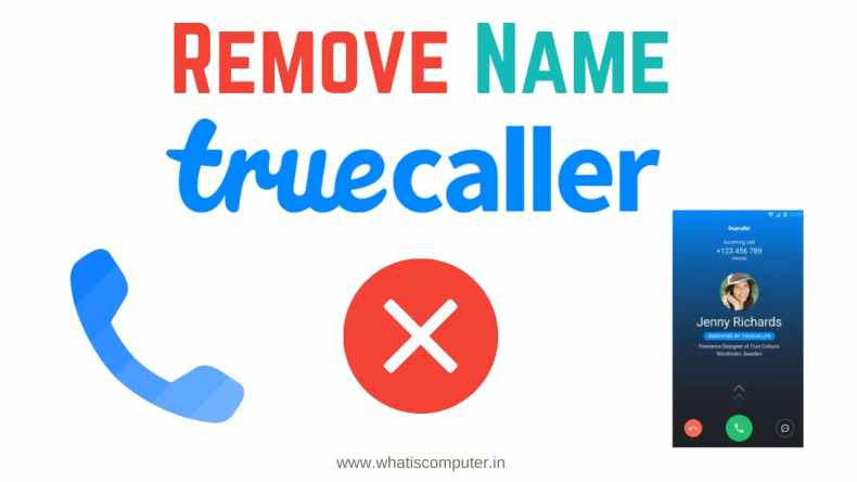 How to Change Name in Truecaller in Computer: How to Delete ID from Truecaller