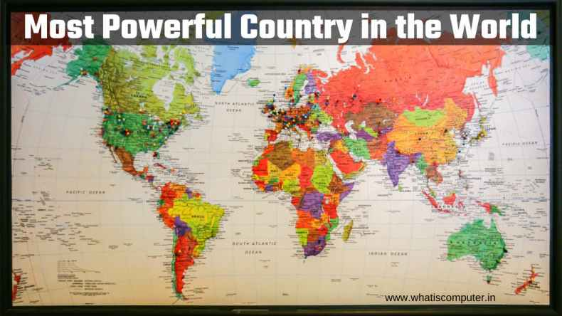 Most Powerful Country in the World: Top 10 List 2021