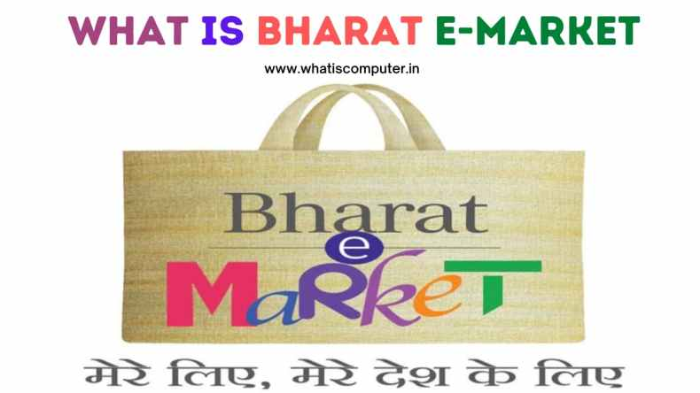 What is Bharat E-Market_ Learn New Indian Shopping App of India, What is Unique