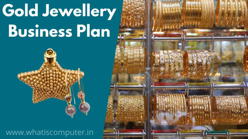 Gold Jewellery Business Plan in India