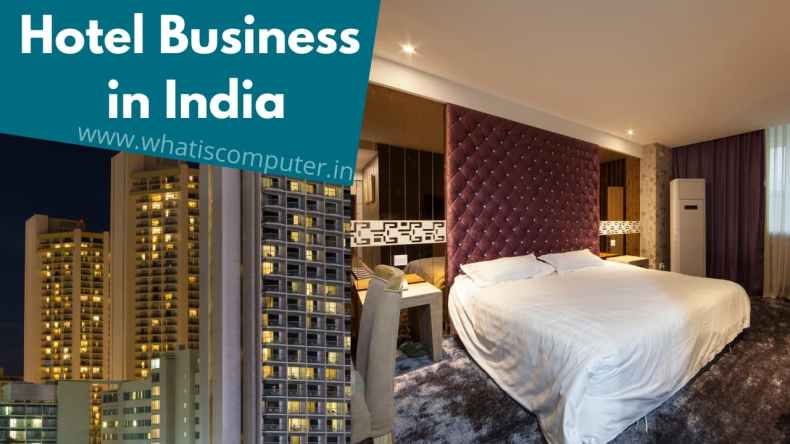 How to Start a Hotel Business in India