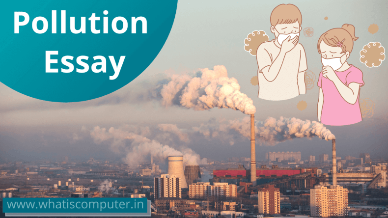 Pollution Essay in English for Students, Easy Essay on Pollution