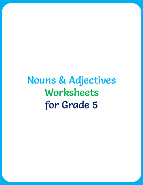 small resolution of nouns-adjectives-worksheets-for-grade-5-1 - Your Home Teacher