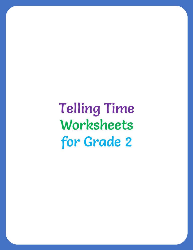 hight resolution of telling-time-worksheet-for-grade-2-title - Your Home Teacher