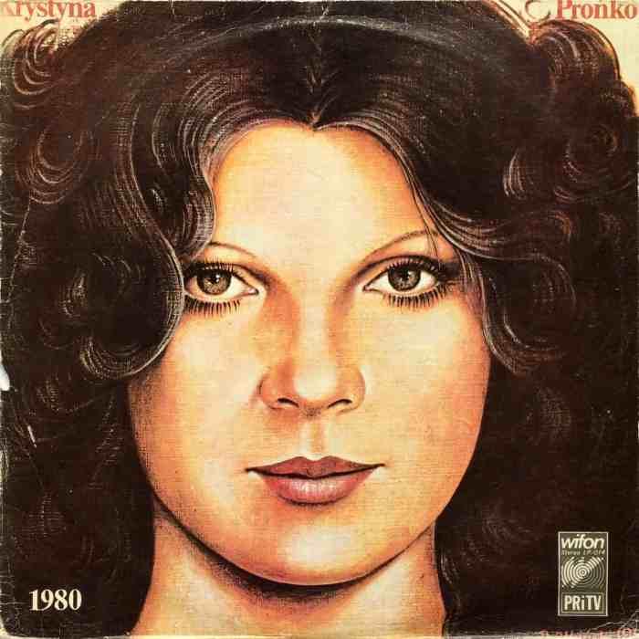 Krystyna Prońko  1980 – Wifon – LP 014 Poland 1980