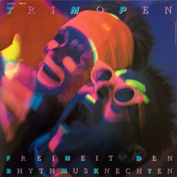 Trimopen ‎ Freiheit den Rhythmusknechten – Heat, Beat, Meat Records ‎– HBM 001 Germany 1985