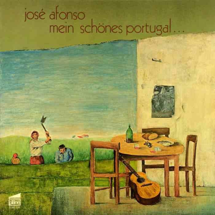 José Afonso Mein schönes Portugal... – pläne – S 88 120 Germany 1977 José Afonso  Com As Minhas Tamanquinhas – Orfeu – STAT 036 Portugal 1976