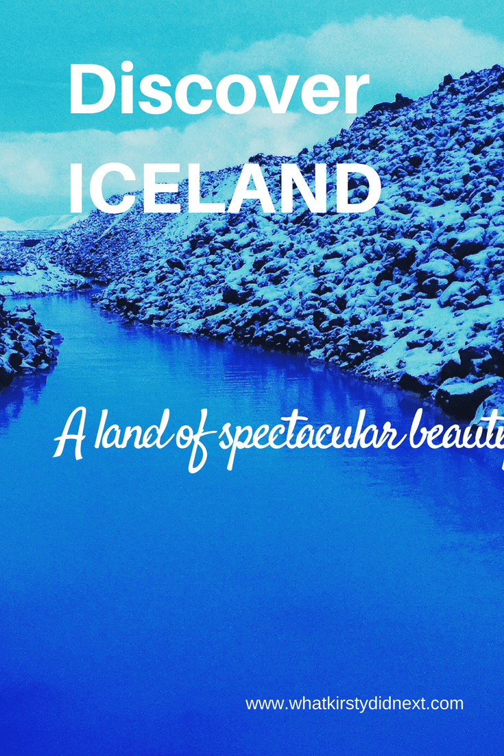 Discover Iceland and its natural beauty