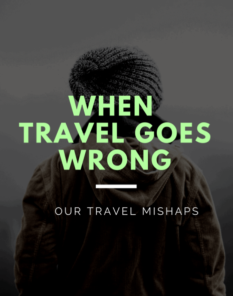 When travel goes wrong