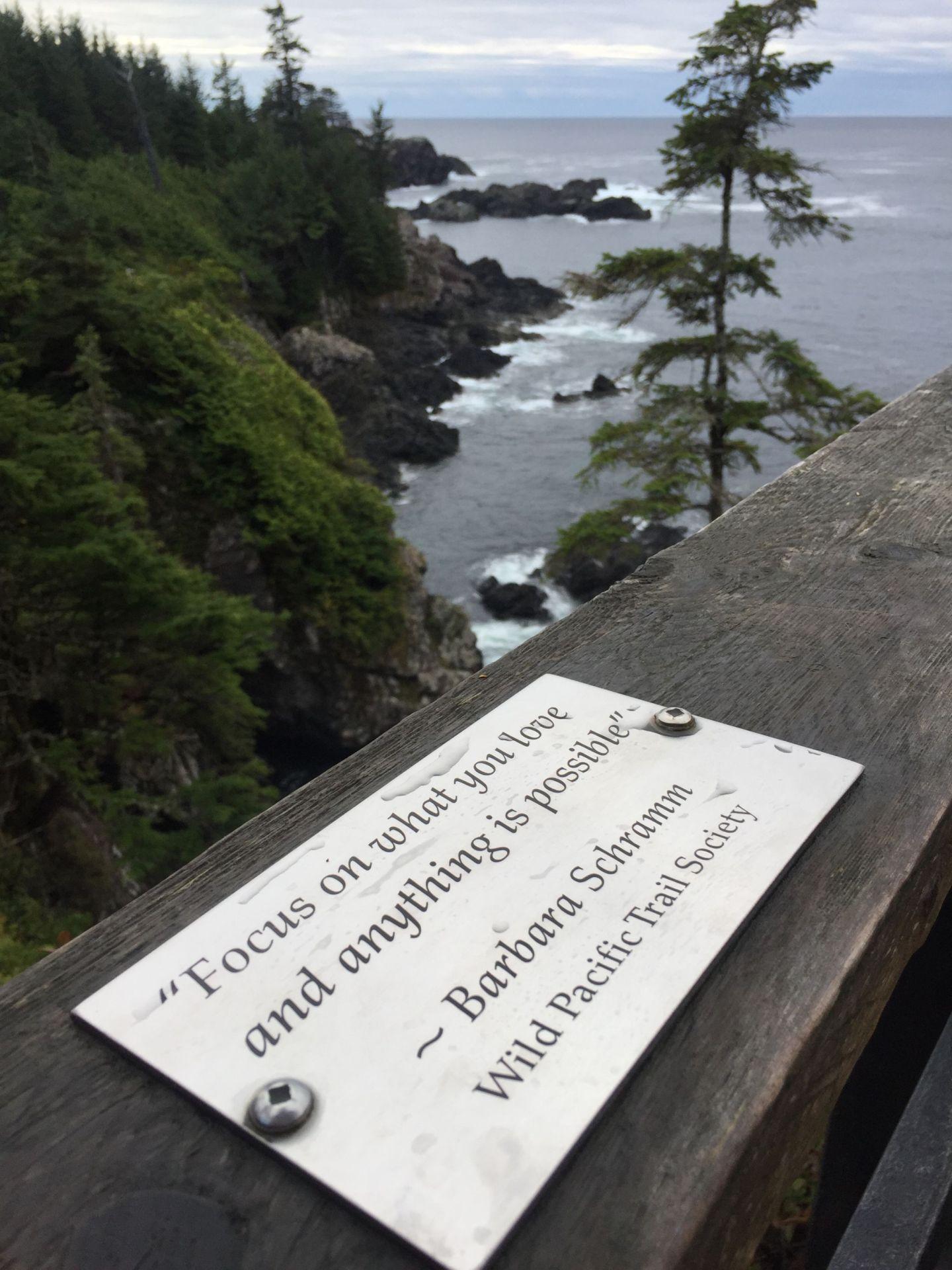 Inspirational quote on the Wild Pacific Trail near Tofino