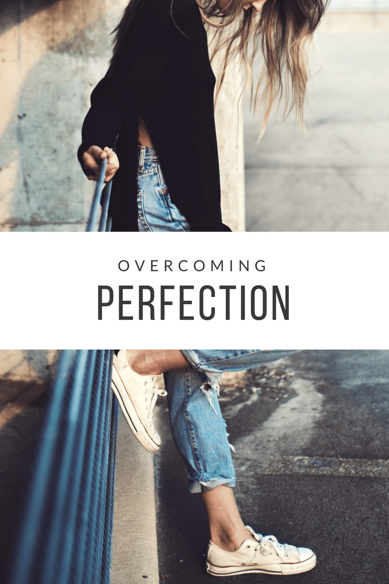 Overcoming perfection! This idea and 6 tips will help you overcome perfection in your life.