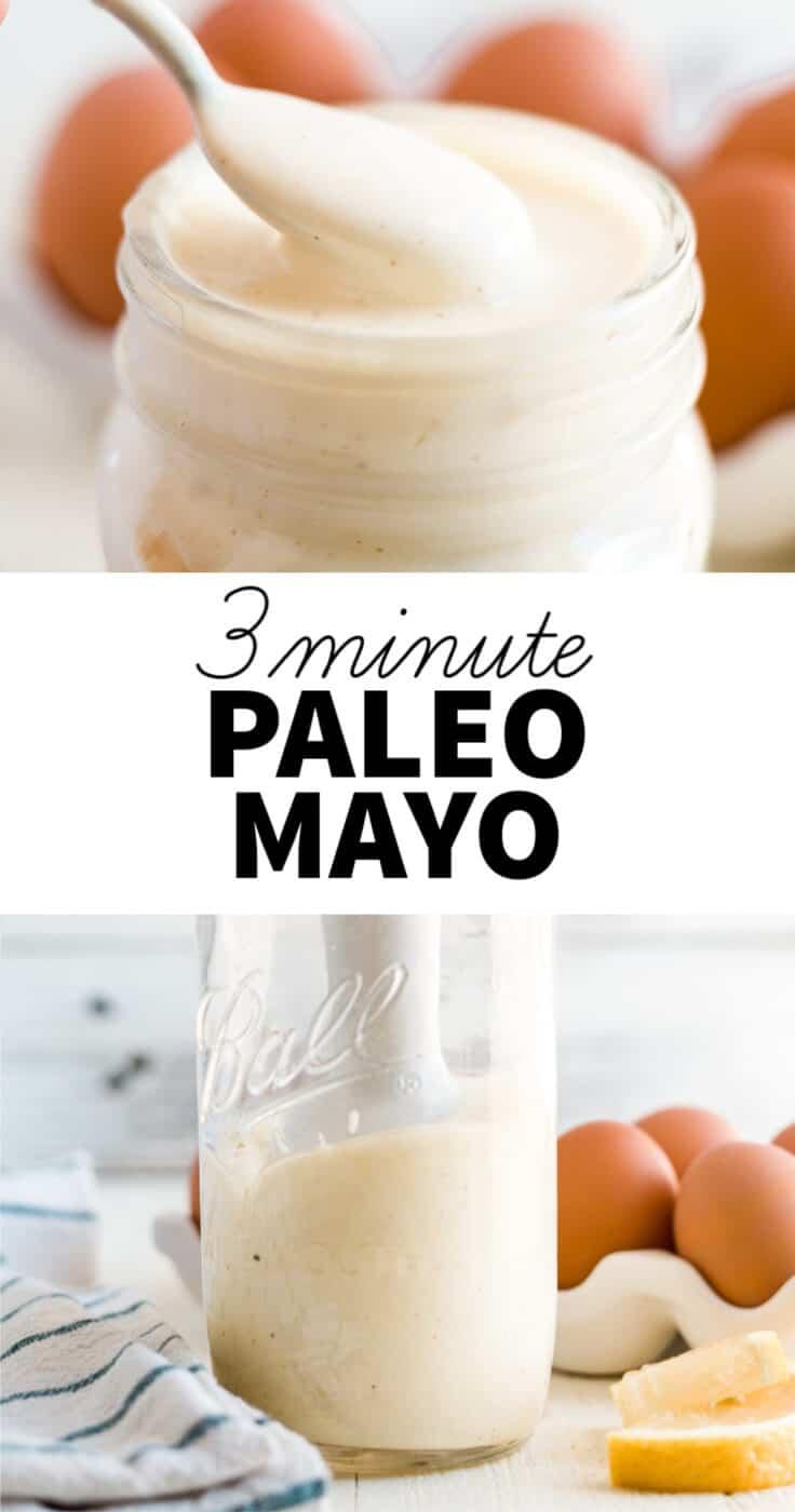 3 minute paleo mayo recipe image collage