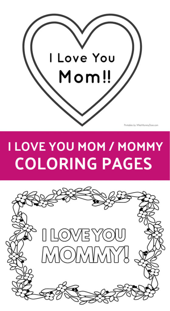 Mom I Love You : Printable, Coloring, Pages, Mommy