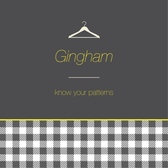Know your pattern- gingham