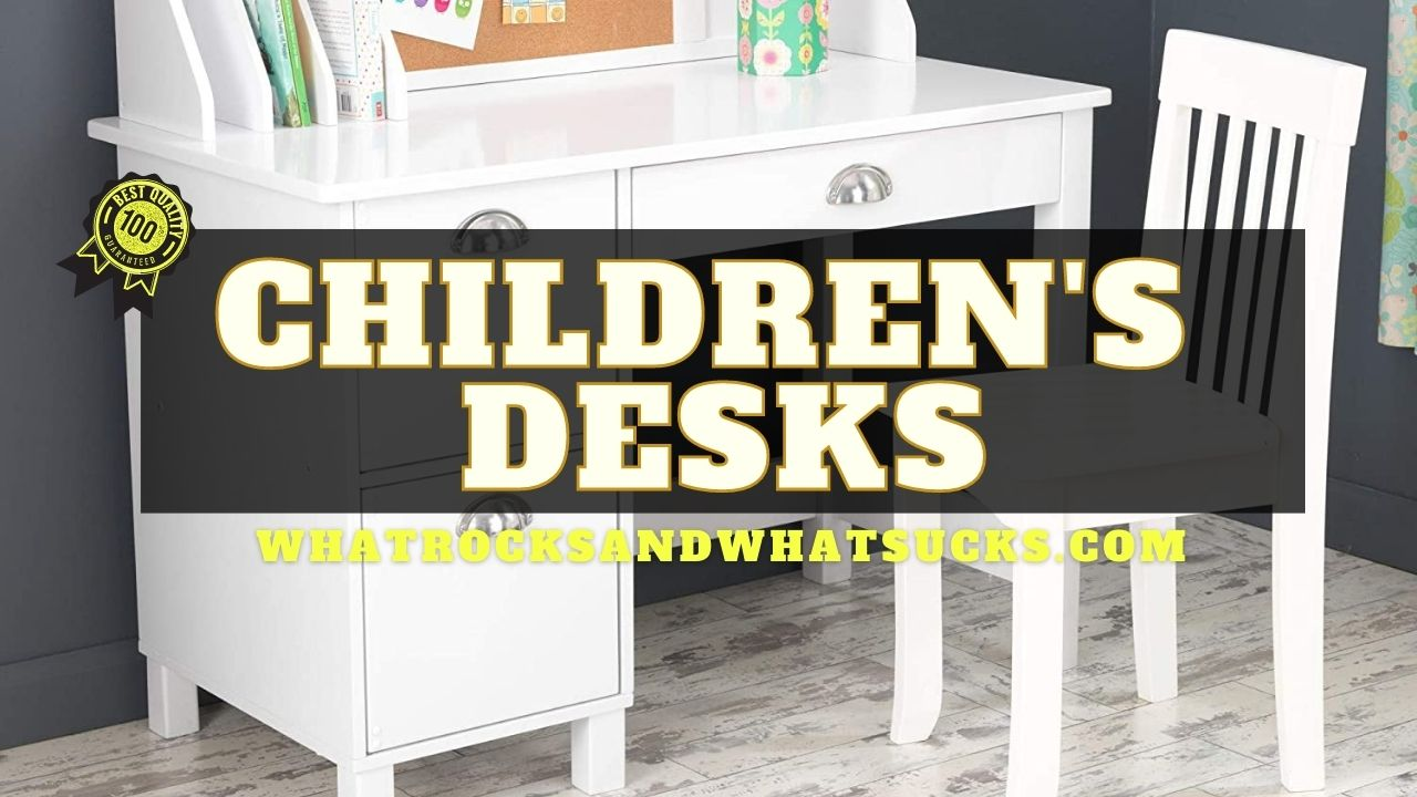 CHILDRENS DESKS