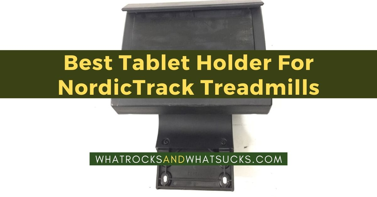 NORDICTRACK TREADMILL TABLET HOLDER