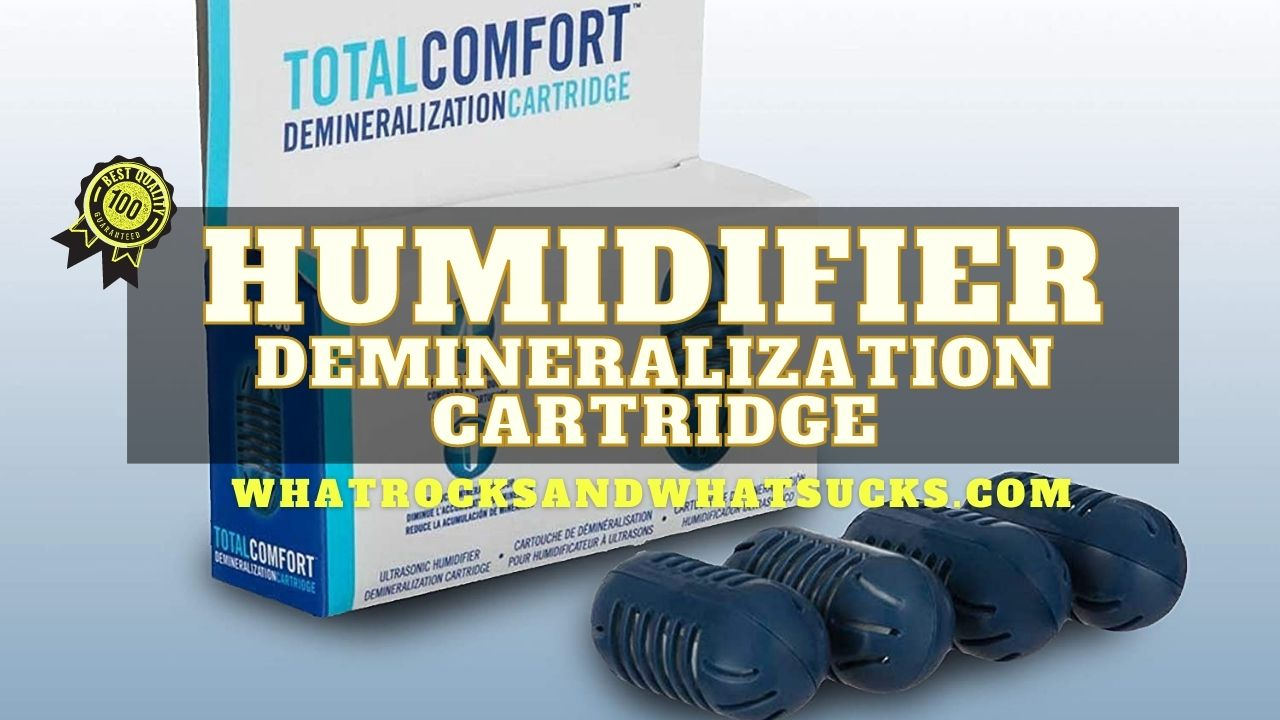 HUMIDIFIER DEMINERALIZATION CARTRIDGE