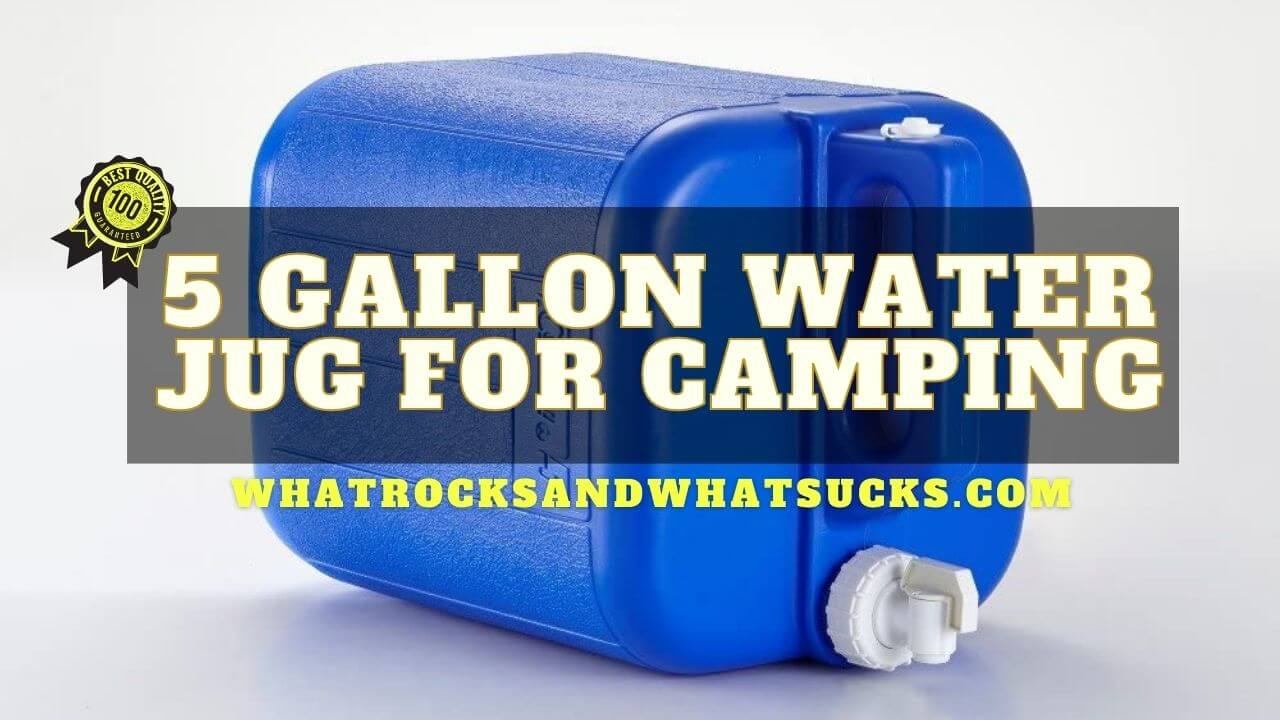 BEST 5 GALLON WATER JUG FOR CAMPING