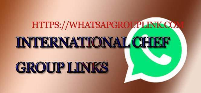 International chef WhatsApp Group Link Archives - Whatsapp