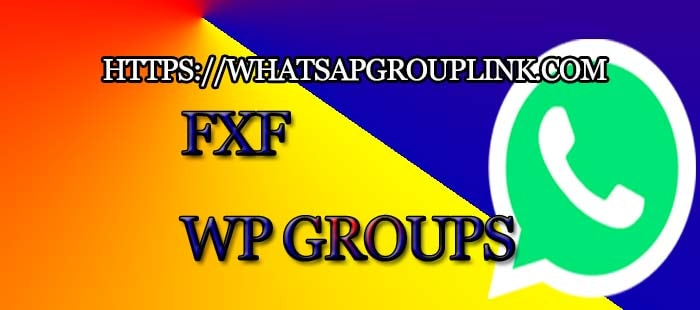 FXF Whatsapp Group Link - Whatsapp Group Link