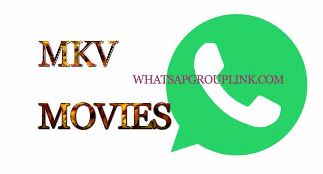 Mkv Movies Whatsapp Group Link - Whatsapp Group Link