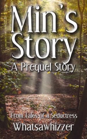 Tales of a Seductress: Min's Story