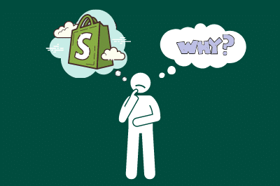 why use shopify?